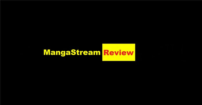 Mangastream Review - Everything You Wanted To Know About This Site