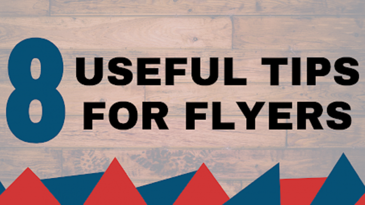 Secret Flyer Design Tips That Every Business Owners Swear By